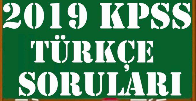 2019 KPSS Lisans Türkçe Soruları ve Videolu Çözümleri (PDF) 2019 KPSS Turkce Sorulari