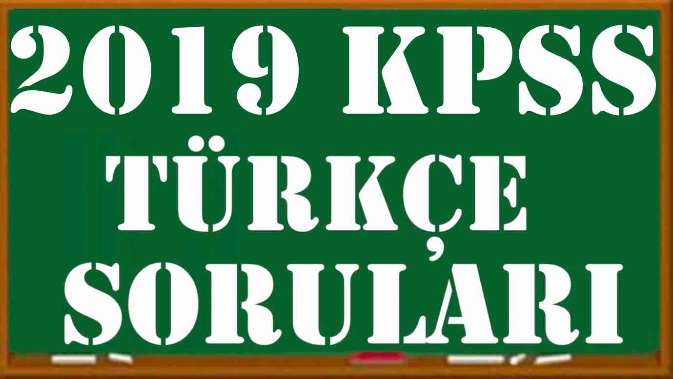 2019 KPSS Lisans Türkçe